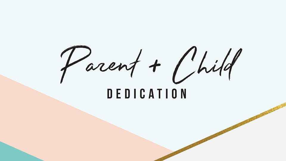parent child dedication